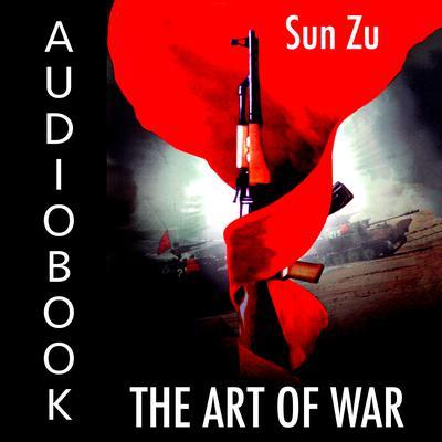 The Art of War Audiobook, by Sun-tzu