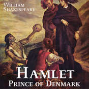 Hamlet, Prince of Denmark Audiobook, by William Shakespeare