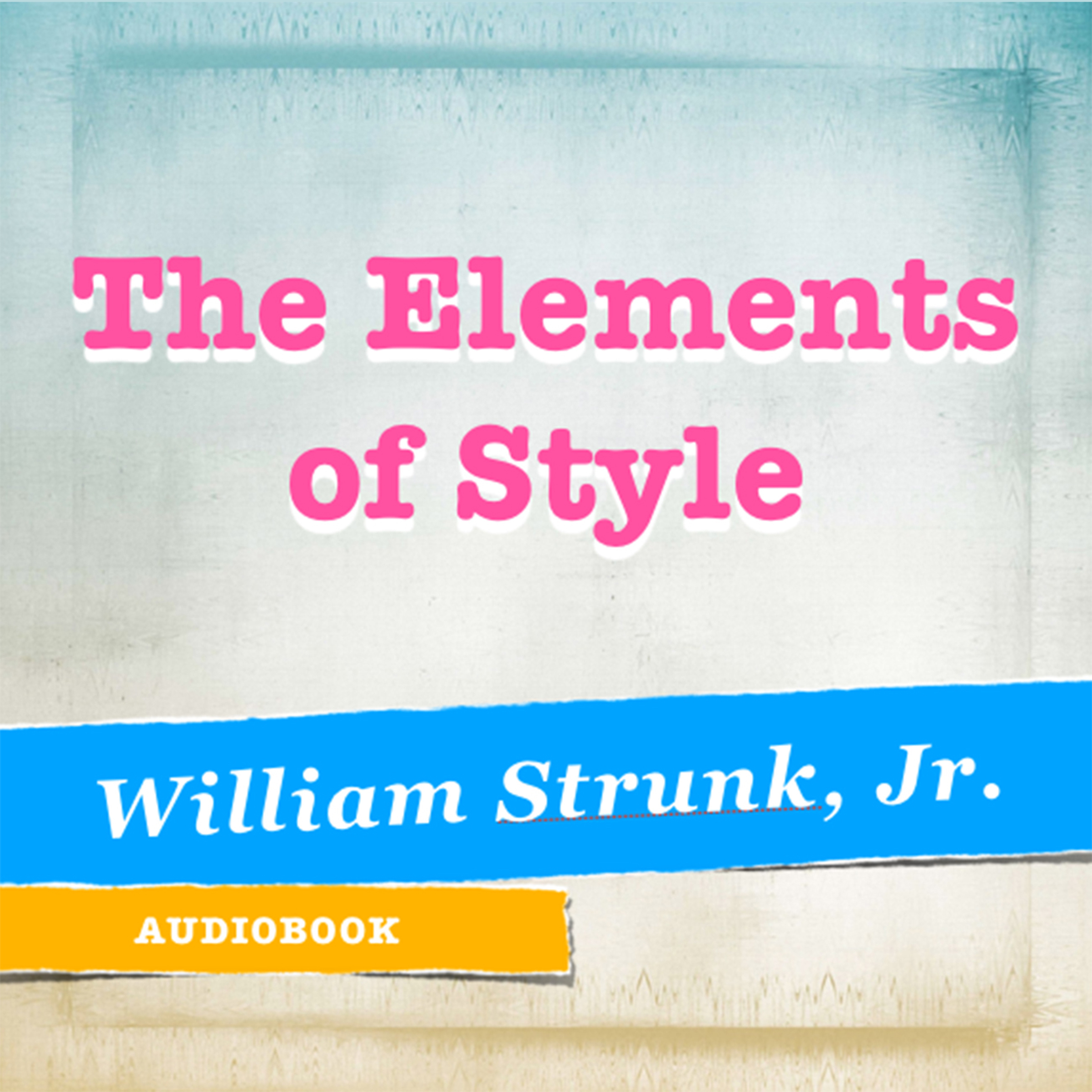 Printable The Elements of Style Audiobook Cover Art