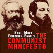 The Communist Manifesto Audiobook, by Friedrich Engels