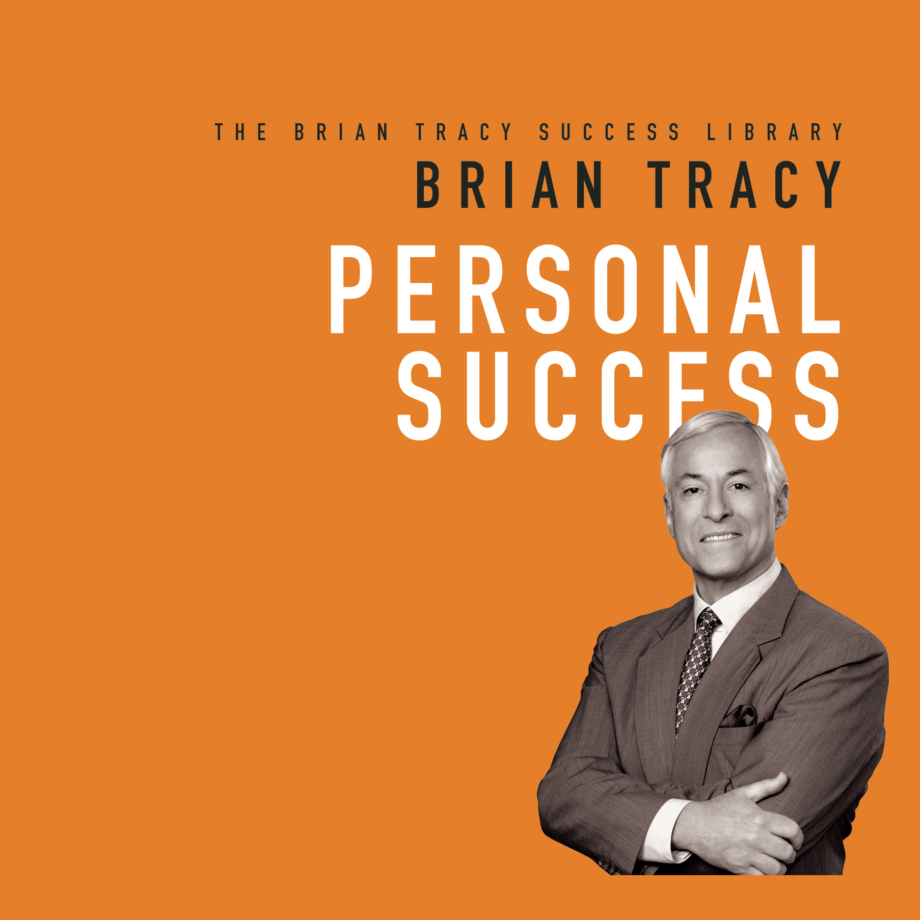 Printable Personal Success: The Brian Tracy Success Library Audiobook Cover Art