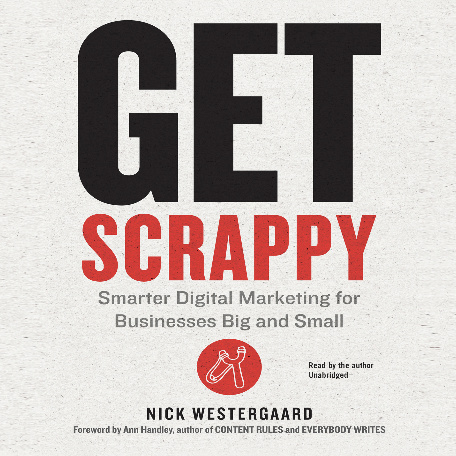 Printable Get Scrappy: Smarter Digital Marketing for Businesses Big and Small Audiobook Cover Art
