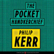 The Pocket Handkerchief Audiobook, by Philip Kerr