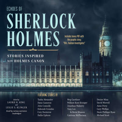Echoes of Sherlock Holmes: Stories Inspired by the Holmes Canon Audiobook, by Laurie R. King