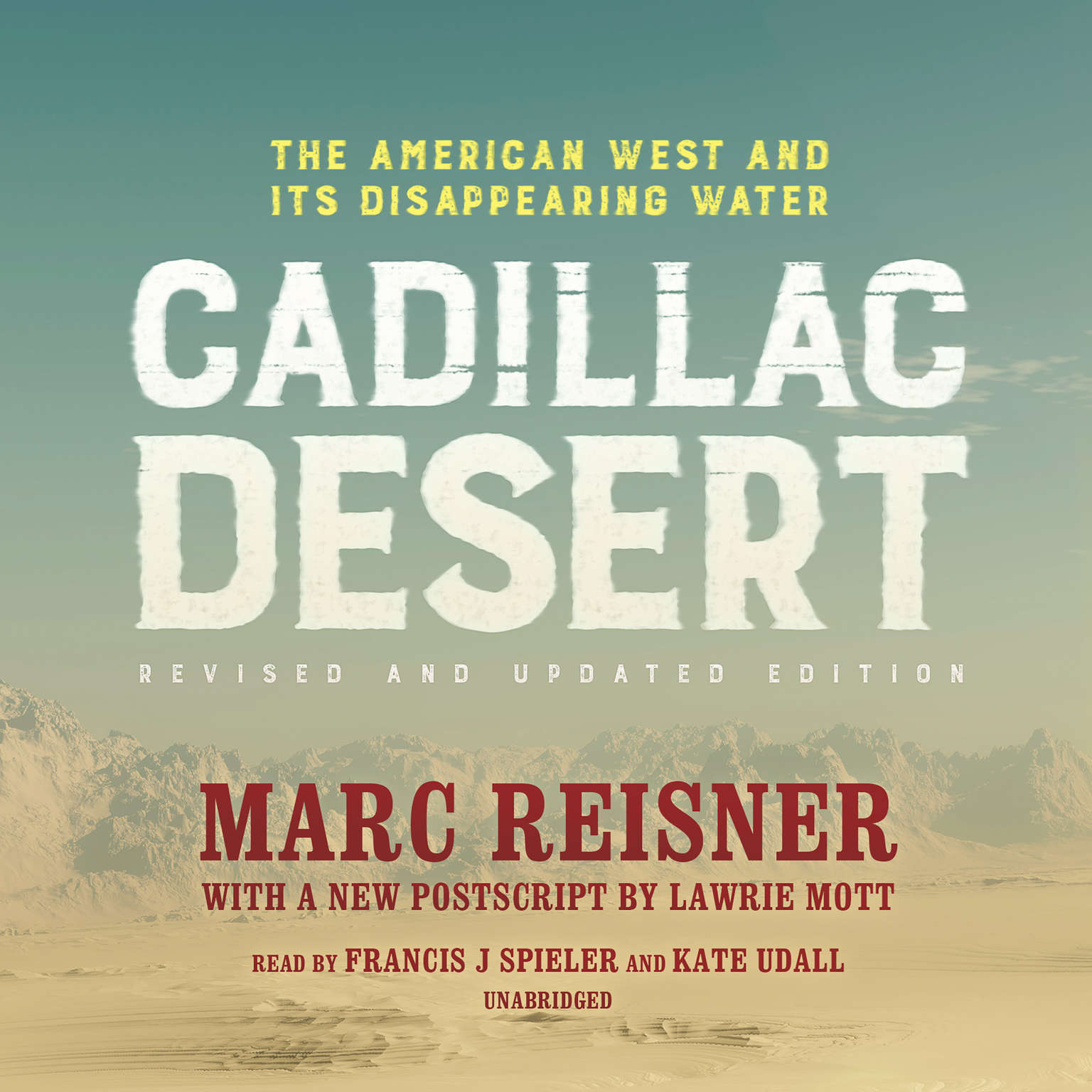 Printable Cadillac Desert, Revised and Updated Edition: The American West and Its Disappearing Water Audiobook Cover Art