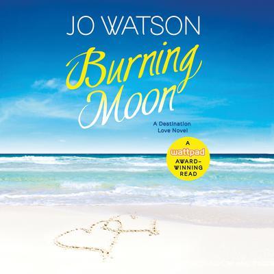 Burning Moon Audiobook, by Jo Watson