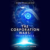 The Corporation Wars: Insurgence, by Ken Macleod