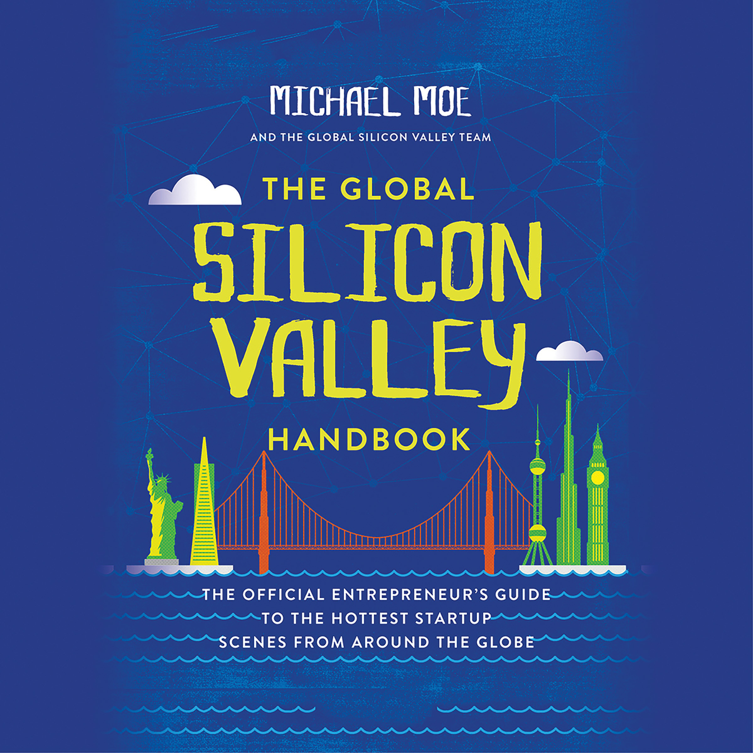 Printable The Global Silicon Valley Handbook Audiobook Cover Art