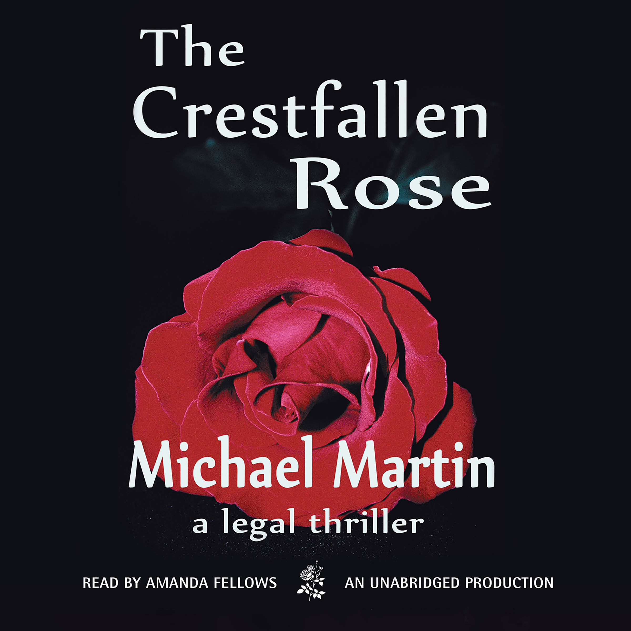 Printable The Crestfallen Rose Audiobook Cover Art