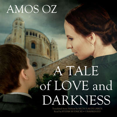 A Tale of Love and Darkness Audiobook, by Amos Oz