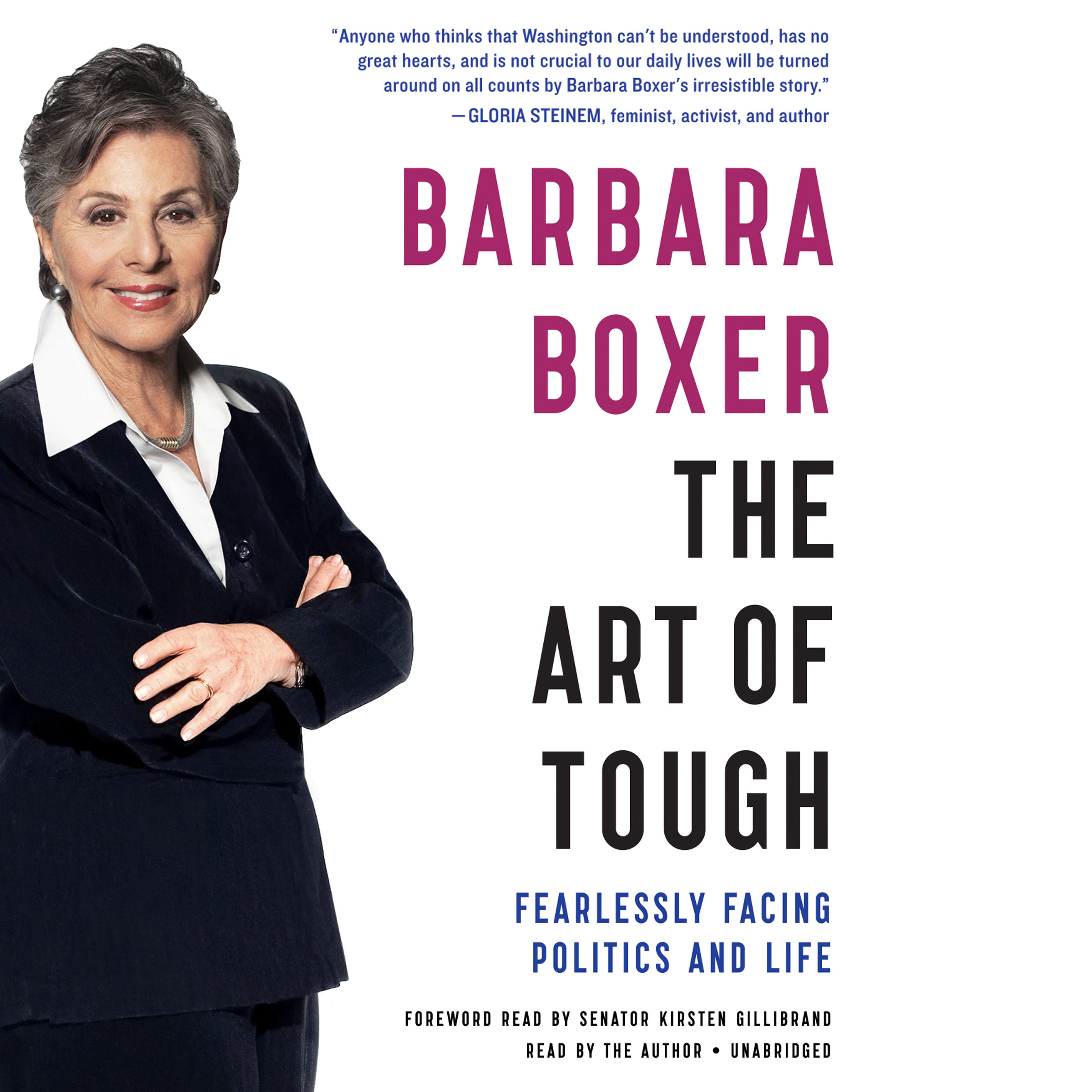 Printable The Art of Tough: Fearlessly Facing Politics and Life Audiobook Cover Art