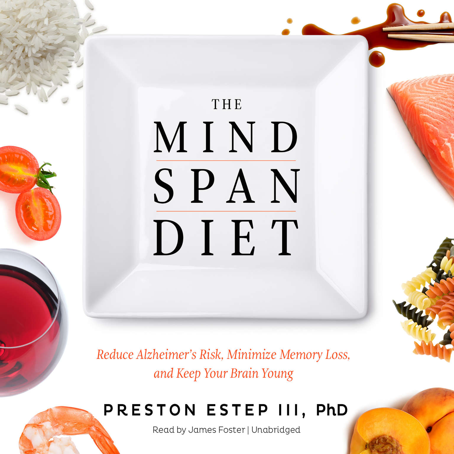 Printable The Mindspan Diet: Reduce Alzheimer's Risk, Minimize Memory Loss, and Keep Your Brain Young Audiobook Cover Art