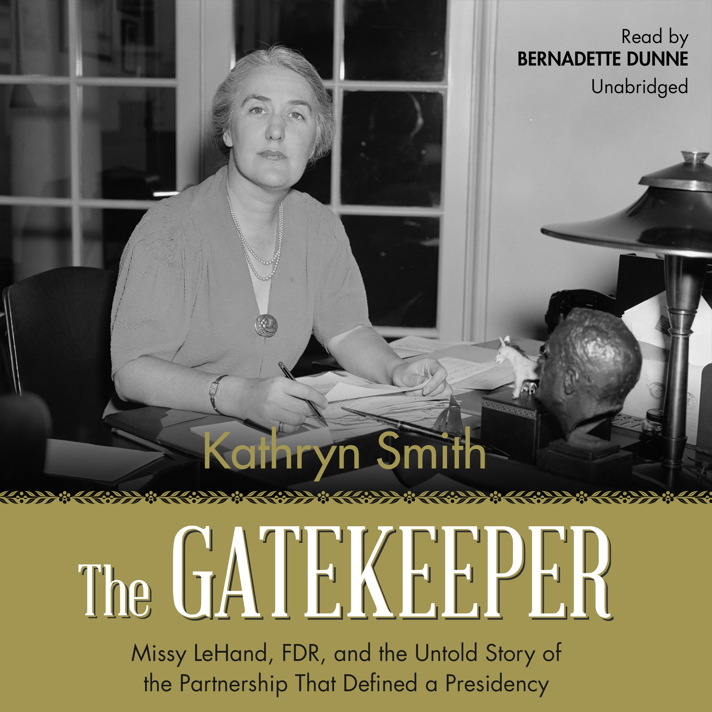 Printable The Gatekeeper: Missy LeHand, FDR, and the Untold Story of the Partnership That Defined a Presidency Audiobook Cover Art