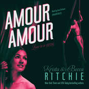 Amour Amour, by Krista & Becca Ritchie