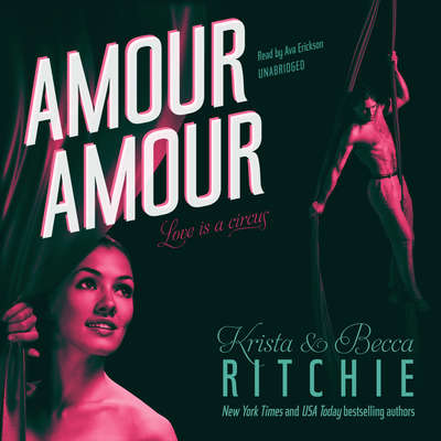 Amour Amour Audiobook, by Krista & Becca Ritchie