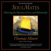 Soul Mates: Honoring the Mysteries of Love and Relationships Audiobook, by Thomas Moore
