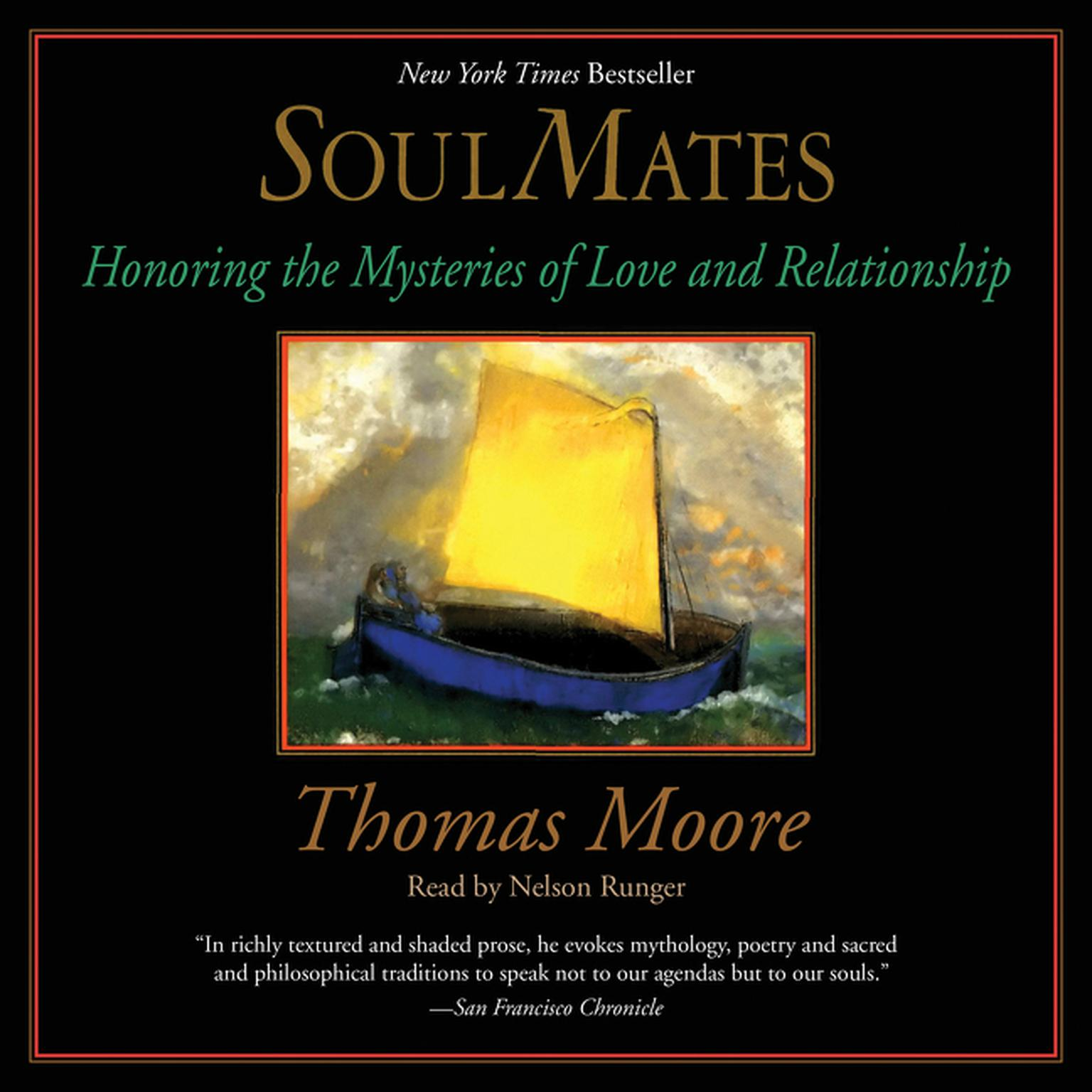 Printable Soul Mates: Honoring the Mysteries of Love and Relationships Audiobook Cover Art