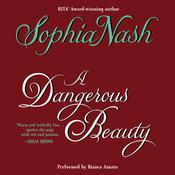 A Dangerous Beauty Audiobook, by Sophia Nash
