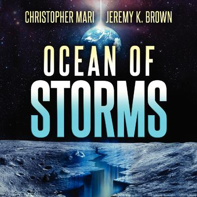 Ocean of Storms Audiobook, by Christopher Mari