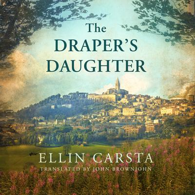 The Drapers Daughter Audiobook, by Ellin Carsta