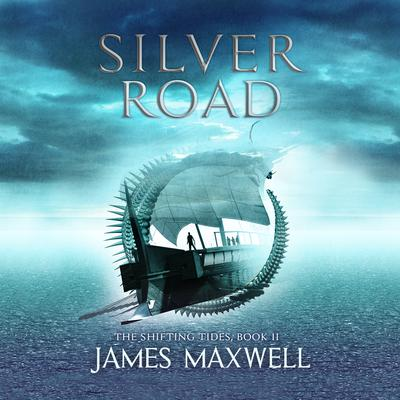 Silver Road Audiobook, by James Maxwell