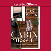 Cabin Pressure: One Mans Desperate Attempt to Recapture His Youth as a Camp Counselor, by Josh Wolk