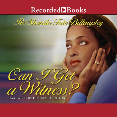 Can I Get a Witness? Audiobook, by