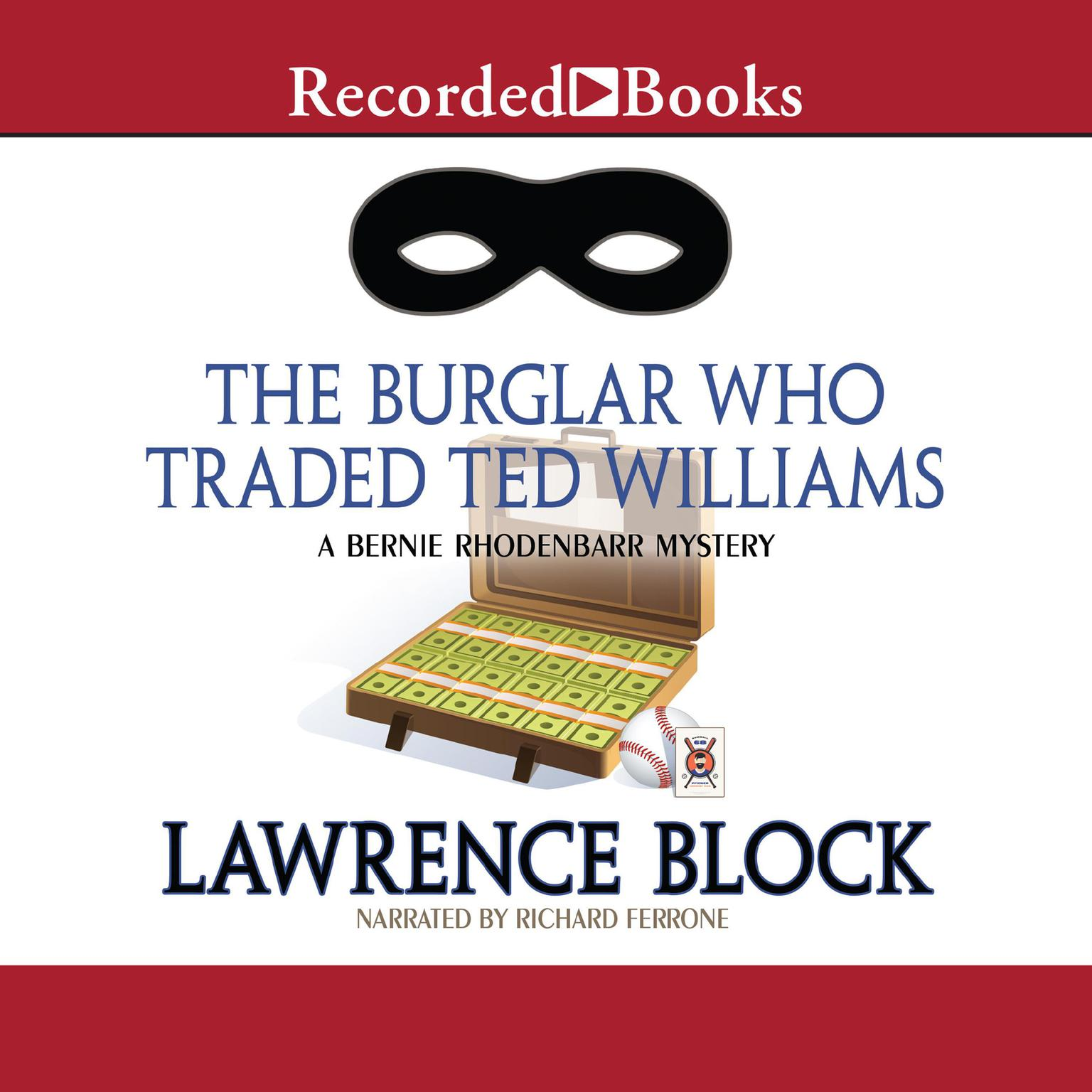 Printable The Burglar Who Traded Ted Williams Audiobook Cover Art