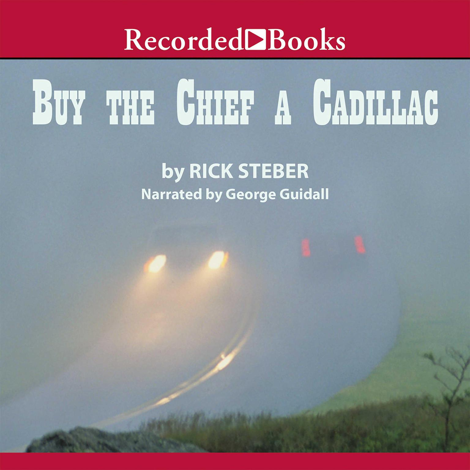 Printable Buy the Chief a Cadillac Audiobook Cover Art