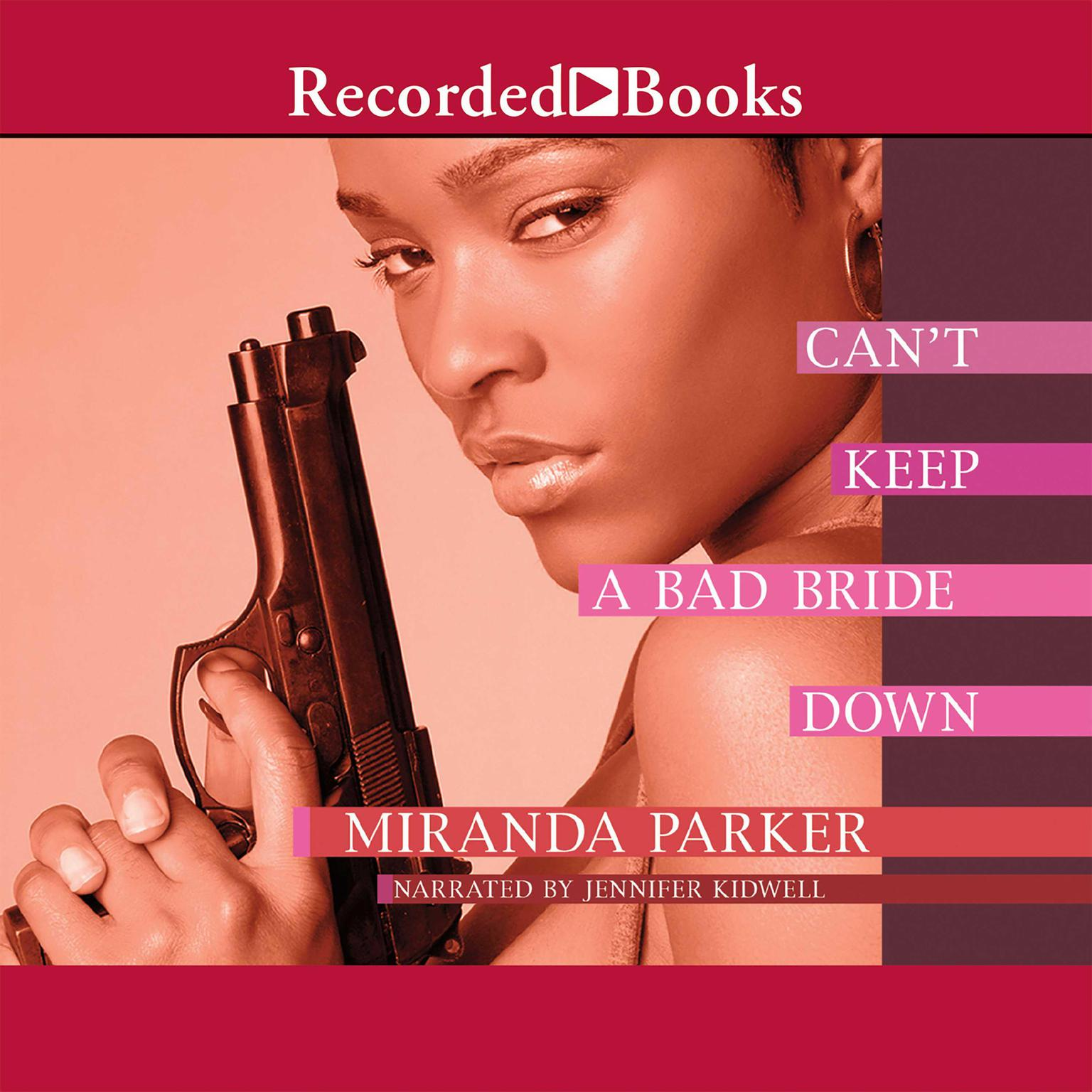Printable Can't Keep a Bad Bride Down Audiobook Cover Art