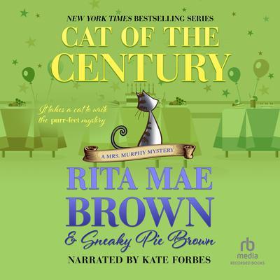 Cat of the Century Audiobook, by Rita Mae Brown