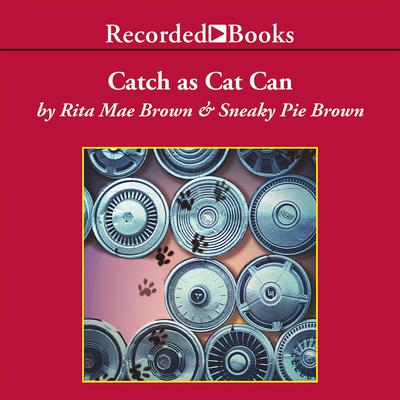 Catch As Cat Can Audiobook, by Rita Mae Brown