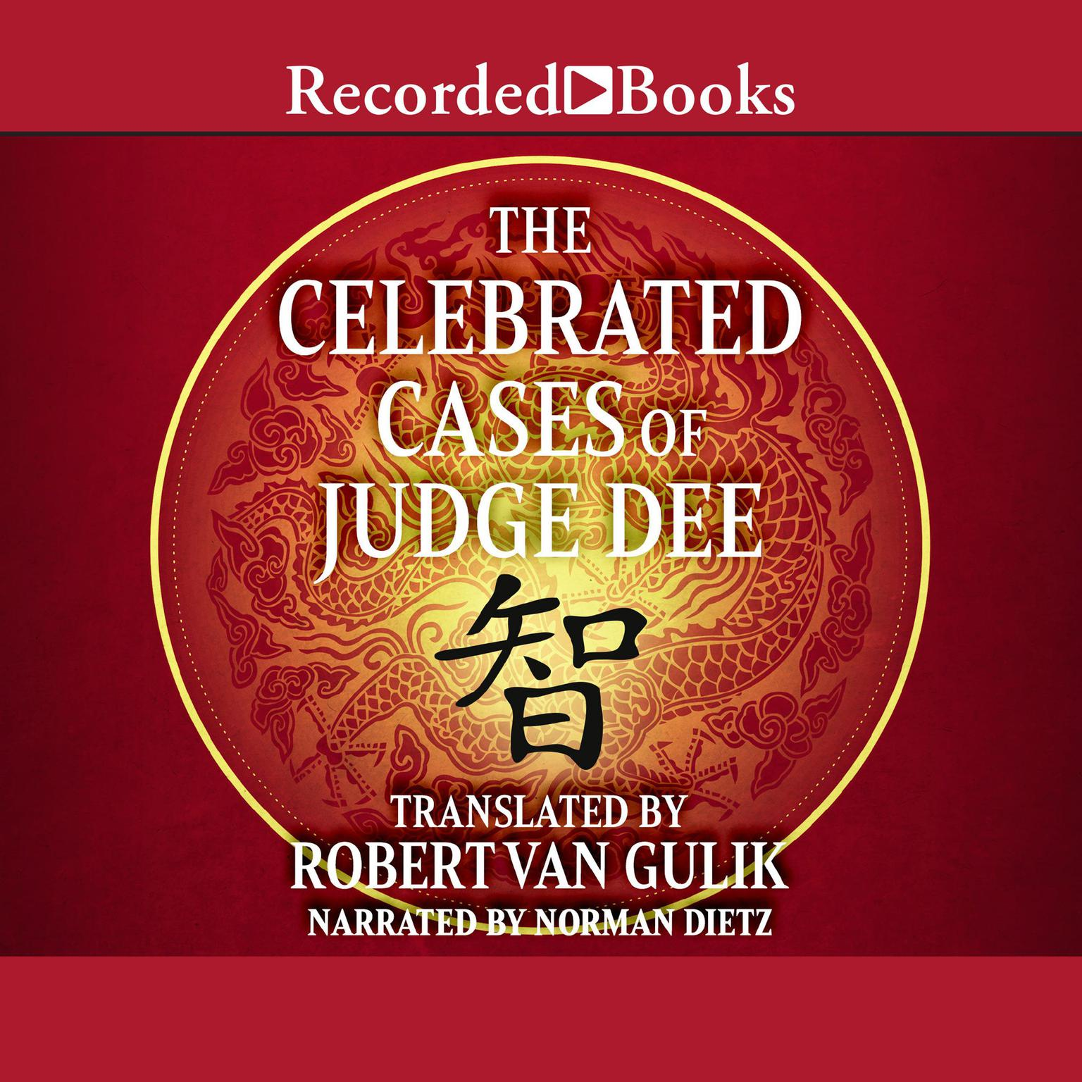 Printable The Celebrated Cases of Judge Dee: An Authentic Eighteenth-Century Chinese Detective Novel Audiobook Cover Art