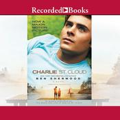 Charlie St. Cloud: A Novel, by Ben Sherwood