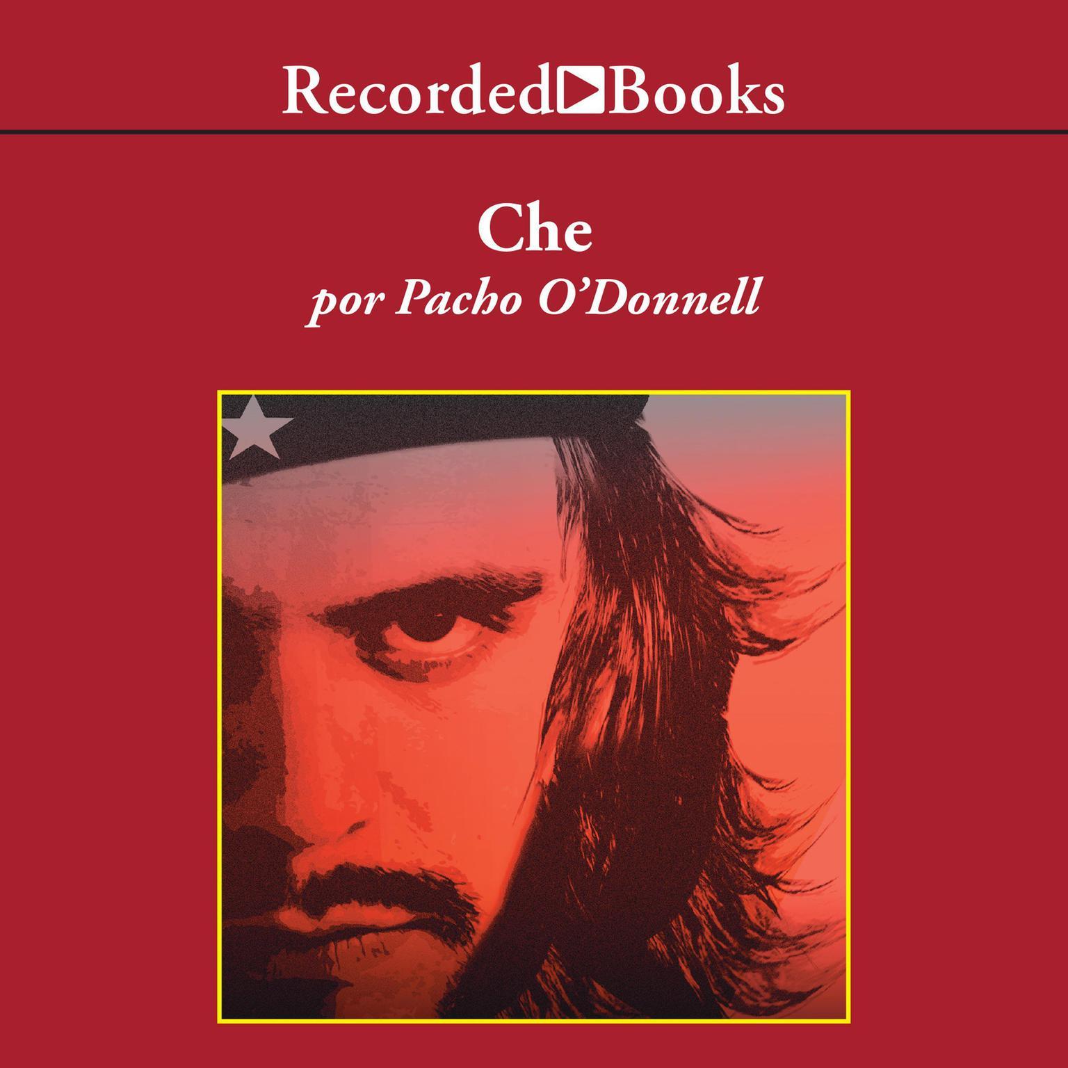 Printable Che: La vida por un mundo mejor Audiobook Cover Art