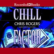 Chill Factor Audiobook, by Chris Rogers
