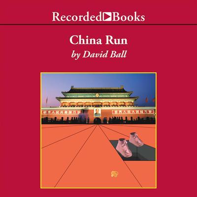 China Run Audiobook, by David Ball