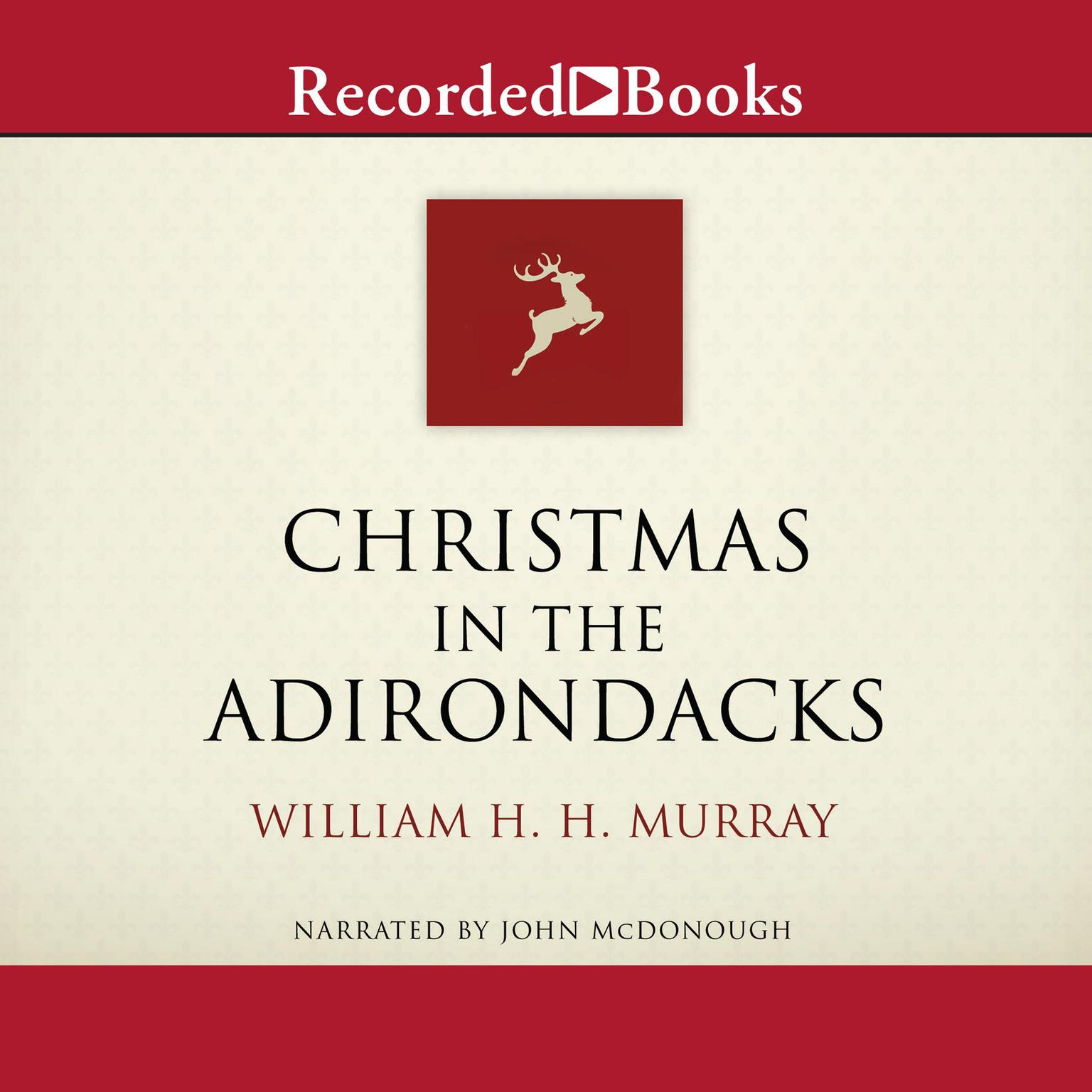 Printable Christmas in the Adirondacks Audiobook Cover Art