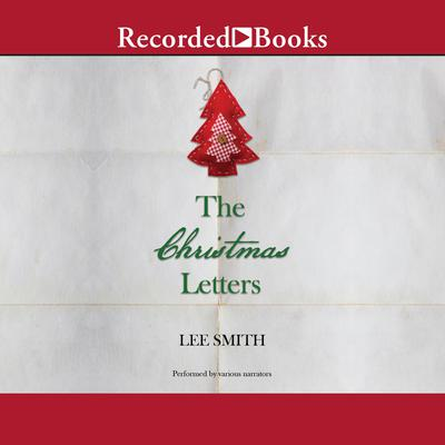 The Christmas Letters Audiobook, by Lee Smith
