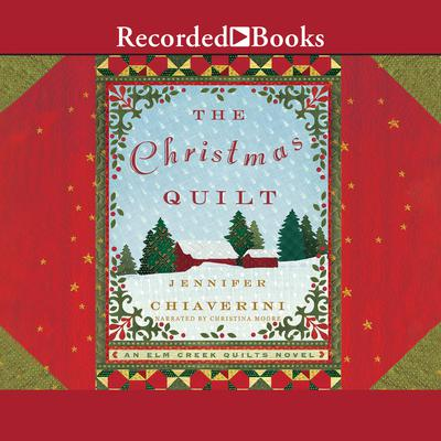 The Christmas Quilt Audiobook, by