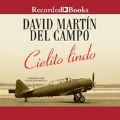 Cielito Lindo Audiobook, by David Martin del Campo