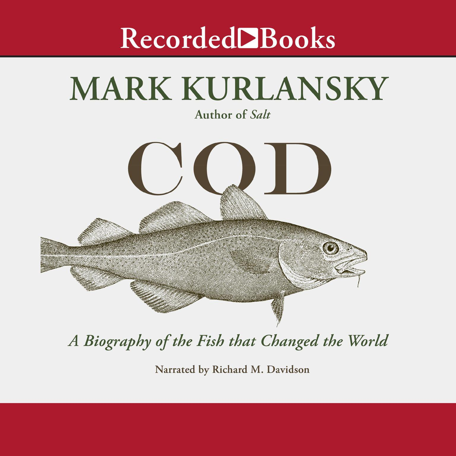 Printable Cod: A Biography of the Fish That Changed the World Audiobook Cover Art