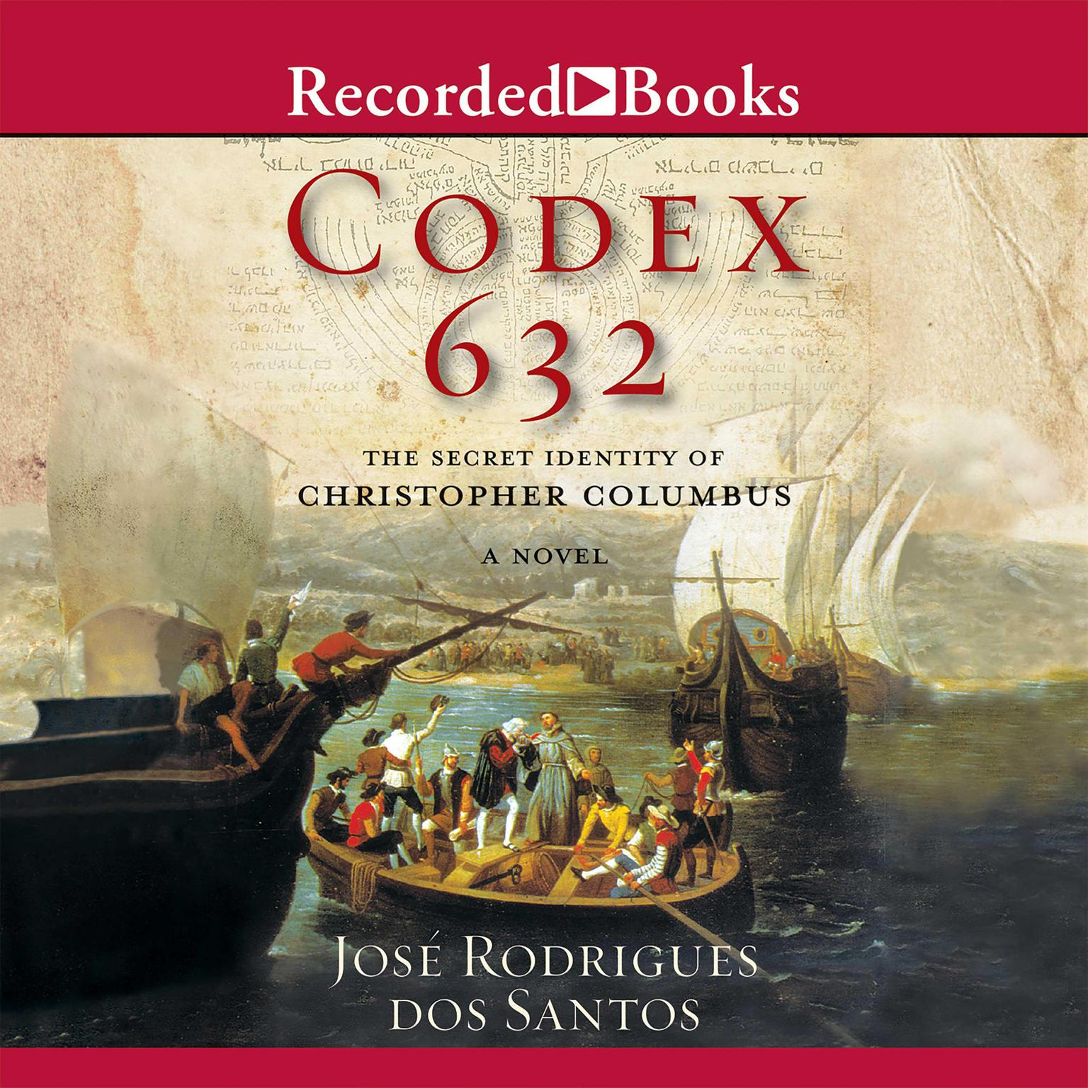 Printable Codex 632: The Secret Identity of Christopher Columbus Audiobook Cover Art