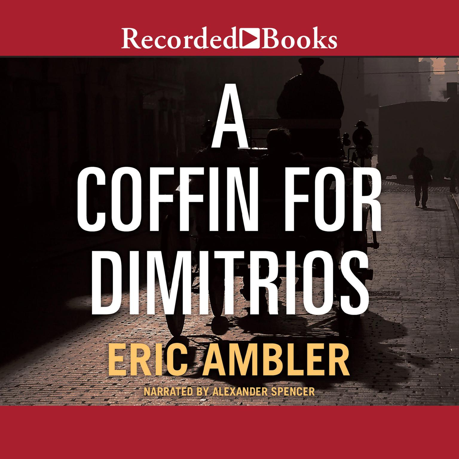 Printable A Coffin for Dimitrios Audiobook Cover Art