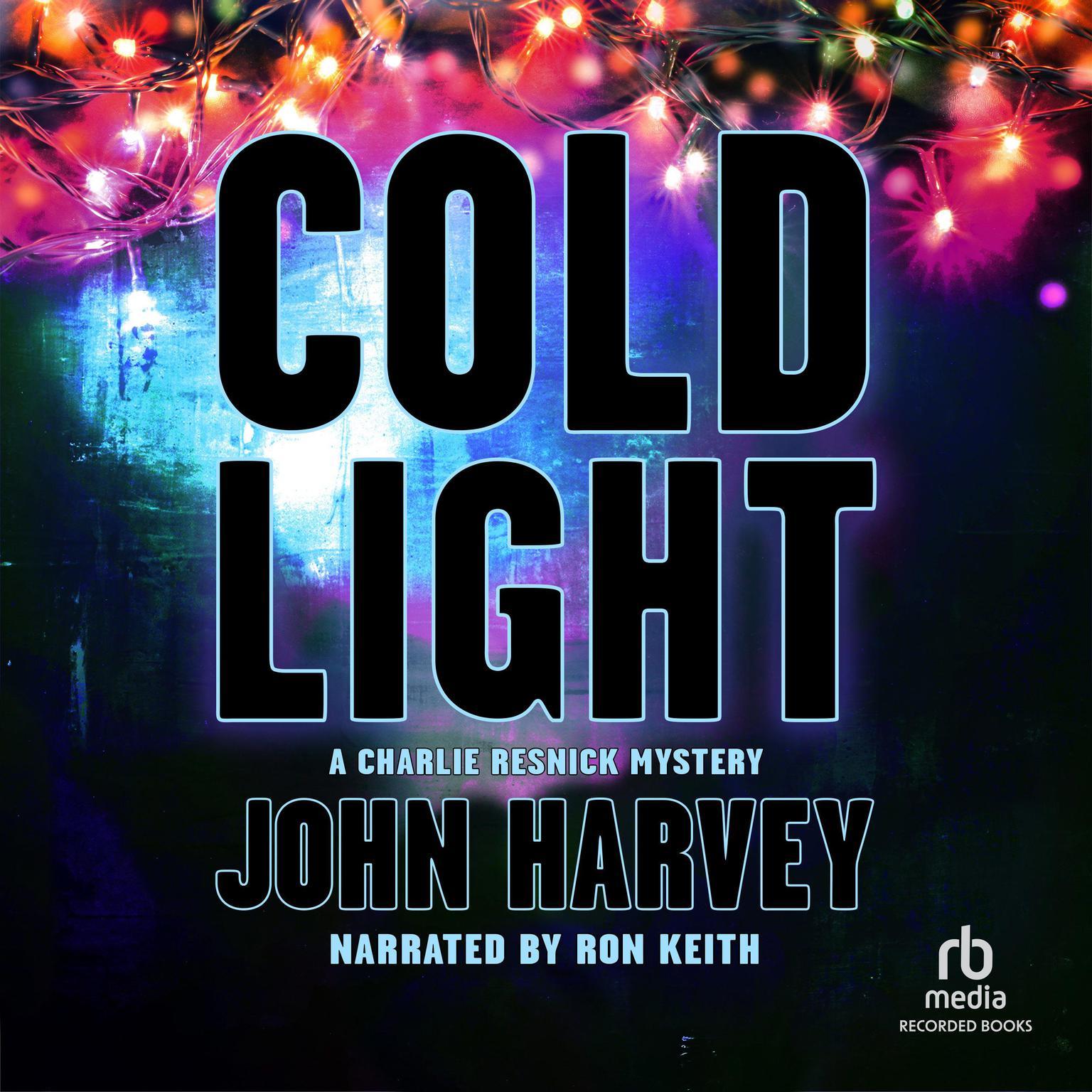 Cold Light Audiobook, by John  Harvey