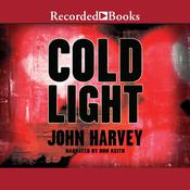 Cold Light, by John  Harvey