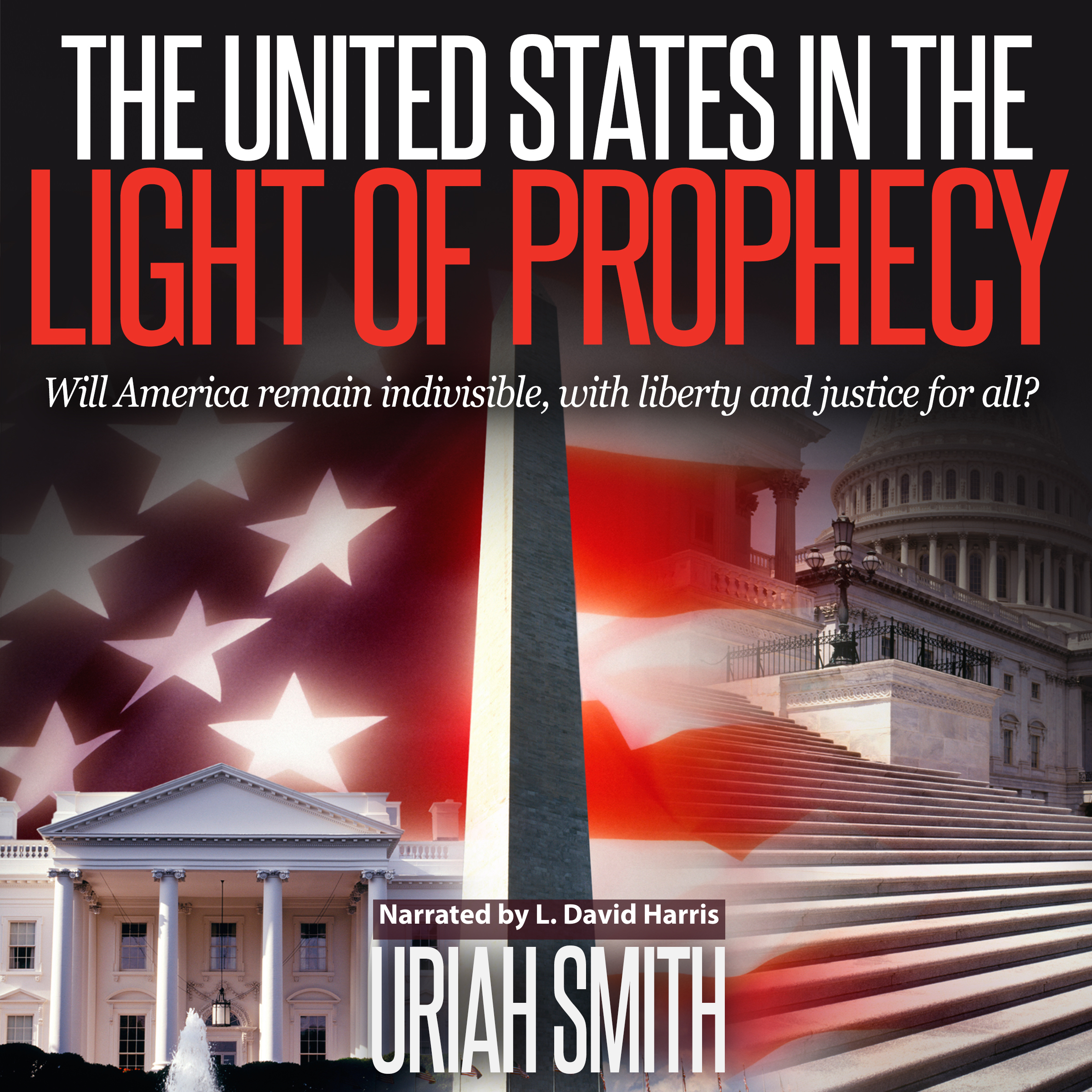Printable The United States in the Light of Prophecy Audiobook Cover Art