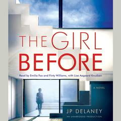 The Girl Before: A Novel Audiobook, by JP Delaney
