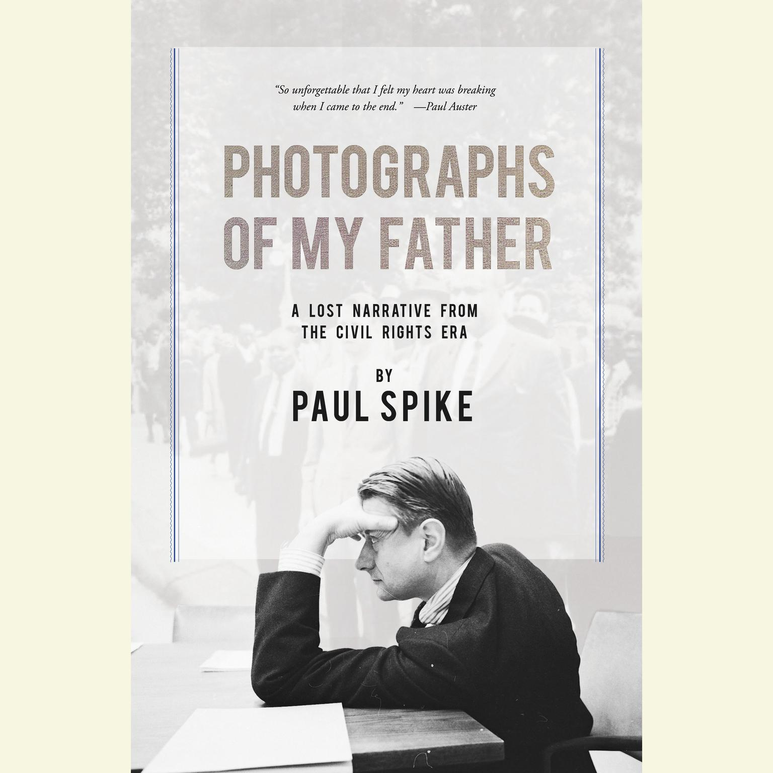 Printable Photographs of My Father: A Lost Narrative From the Civil Rights Era Audiobook Cover Art