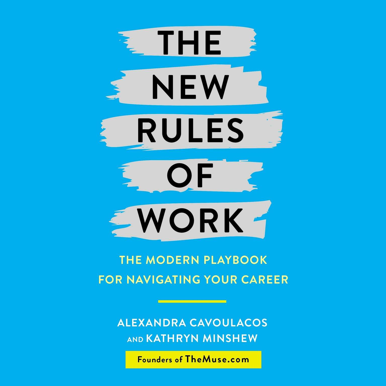 Printable The New Rules of Work: The Modern Playbook for Navigating Your Career Audiobook Cover Art